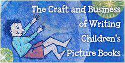 Craft & Business of Writing Children's Picture Books