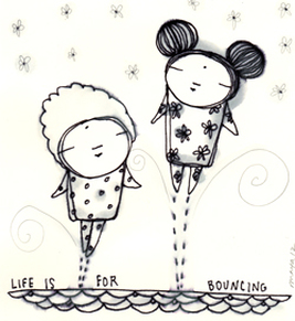 Life is for Bouncing by Maya Gonzalez